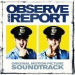 Observe & Report OST